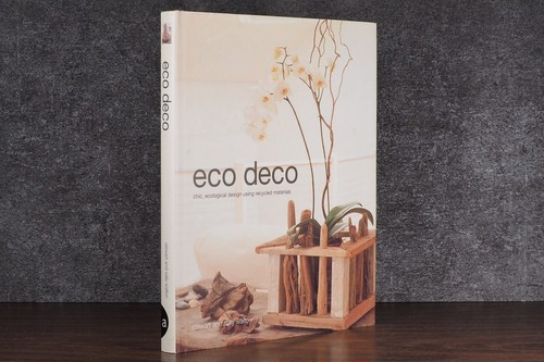 【VI175】Eco Deco: Chic Ecological Design Using Recycled Materials /visual book