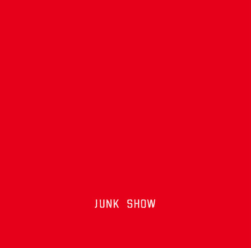 キネマズ / JUNK SHOW