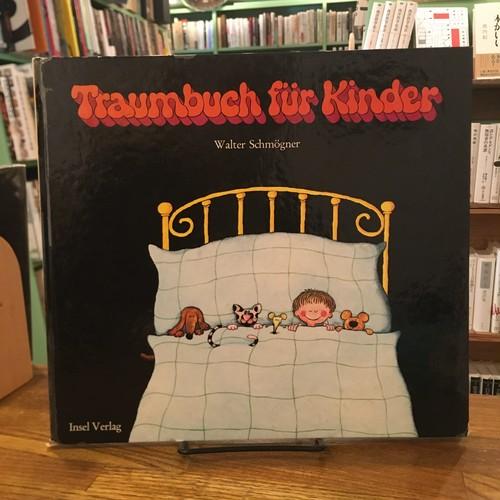 Traumbuch fur Kinder / Walter Schmogner