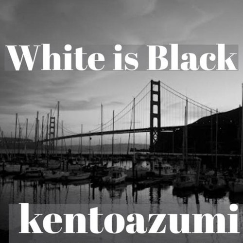 kentoazumi 42nd 配信限定シングル White is Black(WAV)