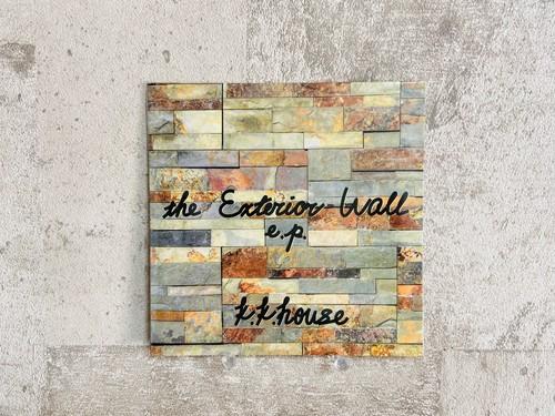 k.k.house / the Exterior Wall e.p.