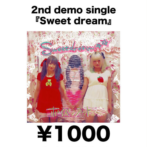 2nd demo single 『Sweet dream』