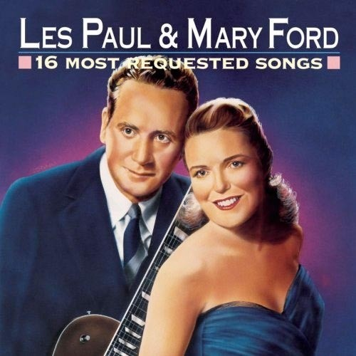 CD 「16 MOST REQUESTED SONGS / LES PAUL & MARY FORD」