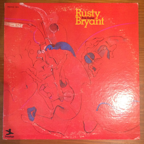 ●RUSTY BRYANT / FIRE EATER