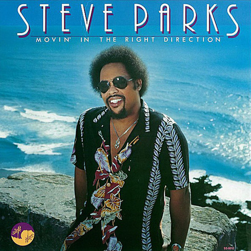 STEVE PARKS / Movin' In The Right Direction (LP)