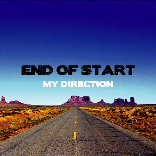 【END OF START】MY DIRECTION