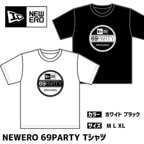 【5月下旬発送予定】NEWERO 69PARTY Tシャツ ホワイト / ブラック