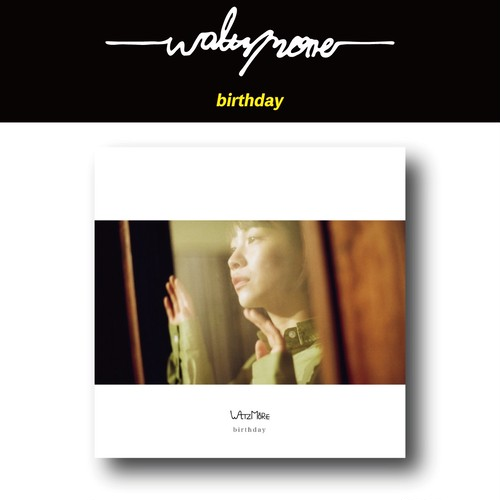 WALTZMORE / 1st Full Album「birthday」
