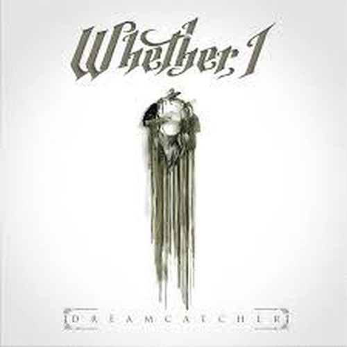 【Post Hardcore】Dreamcatcher / Whether, I