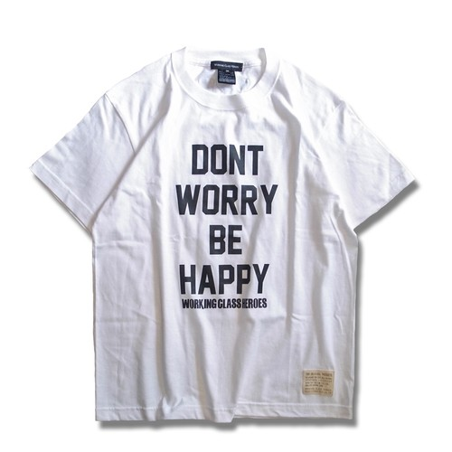 Don't Worry T-shirt -White