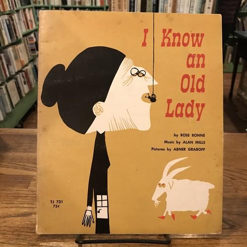 I Know an Old Lady / Rose Bonne, Alan Mills, Abner Graboff(アブナー・グラボフ)