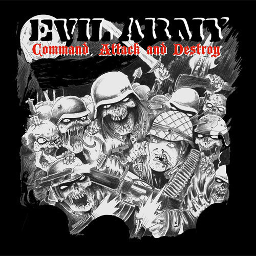 EVIL ARMY/Command Attack and Destroy