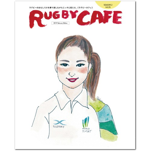 『RUGBY CAFE』 Season 2 / 2019 February Edition(vol.26)