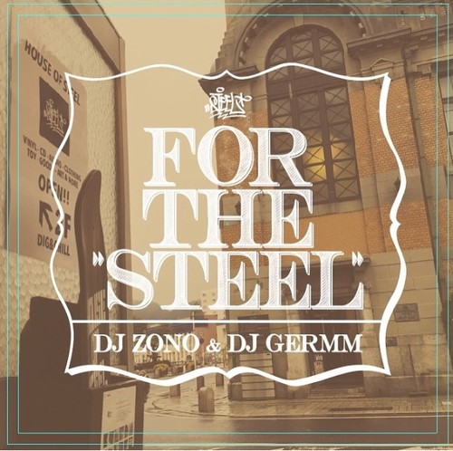 FOR THE STEEL/DJ ZONO&DJ GERMM
