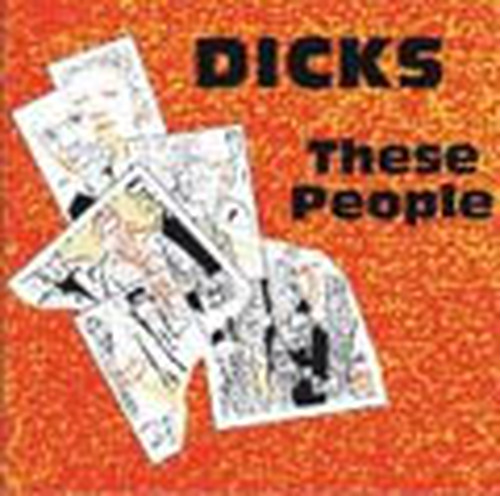 """Dicks """"These People"""" LP"""