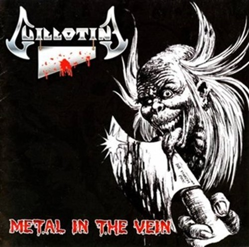 "GUILLOTINE ""Metal in The Vein"" (輸入盤)"
