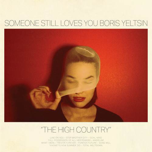 [CD] Someone Still Loves You Boris Yeltsin / The High Country