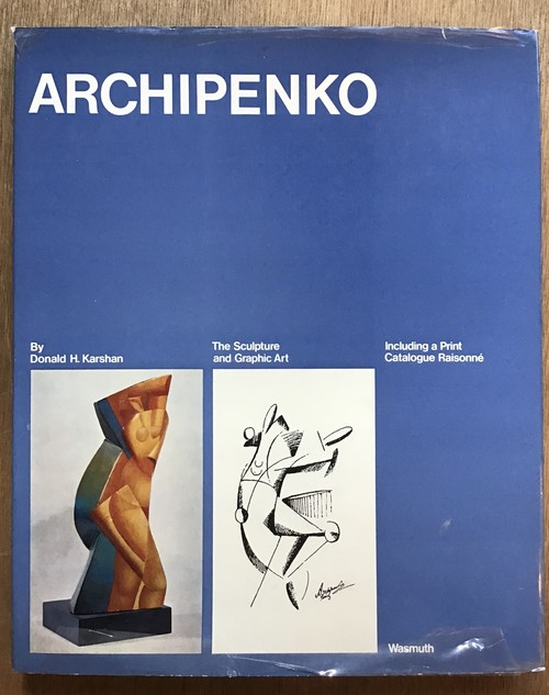 Archipenko The Sculpture and Graphic Art