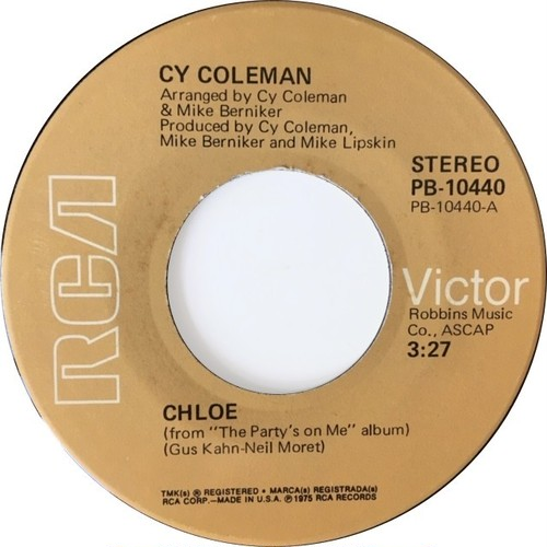 Cy Coleman ‎– Chloe / Bring Back Those Good Old Days
