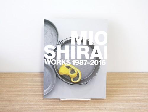 白井美穂 作品集「MIO SHIRAI WORKS 1987-2016」