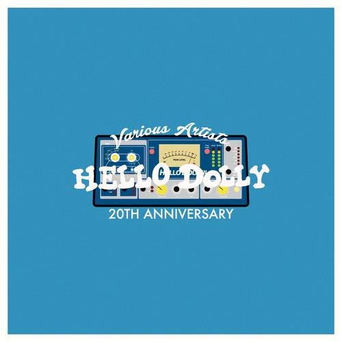 V.A HELLO DOLLY 20TH ANNIVERSARY