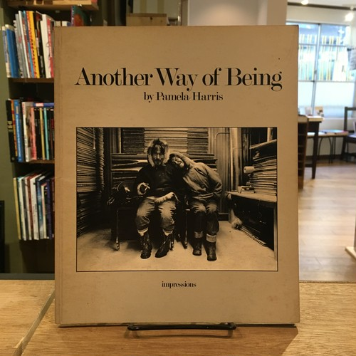 Another Way Of Being: Photographs Of Spence Bay N.W.T / Pamela Harris