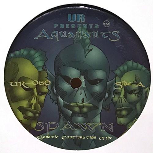 THE AQUANAUTS - Spawn (12inch)