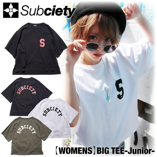 Subciety(サブサエティ) | 【WOMENS】BIG TEE-Junior-