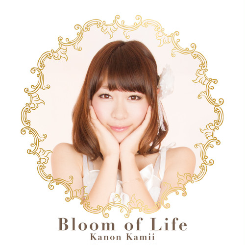 神井花音 1st Single 【 Bloom of Life 】