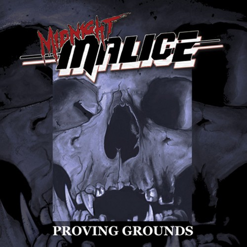 "MIDNIGHT MALICE ""Proving Grounds"""