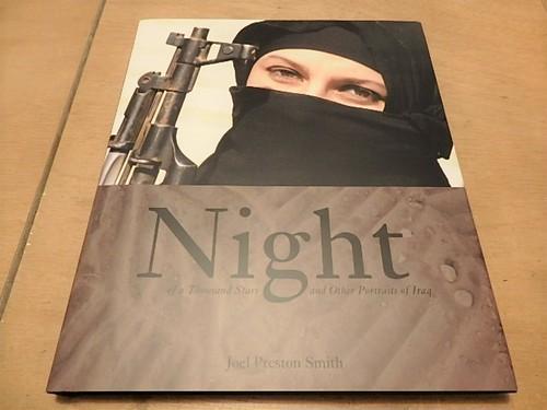 Night of a Thousand Stars and Other Portraits of Iraq / Joel Preston Smith(ジョエル・プレストン・スミス)