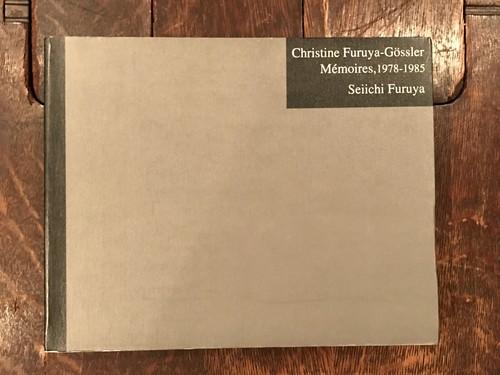Christine Furuya-Cossler Memoires,1978-1985 / 古屋誠一