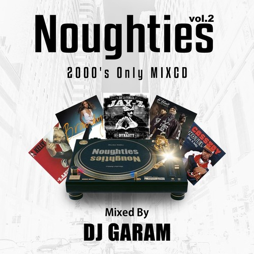 [MIX CD] DJ GARAM / Nougties vol.2 〜2000's Only MIXCD〜