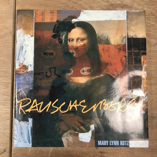 Rauschenberg / ART AND LIFE (Robert Rauschenberg: ロバート・ラウシェンバーグ、Author: Mary Lynn Kotz)