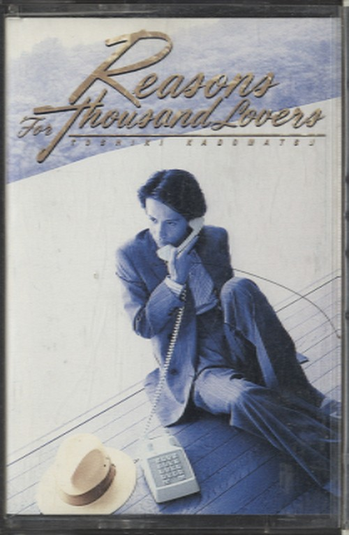 角松敏生 (Toshiki Kadomatsu) - Reasons For Thousand Lovers