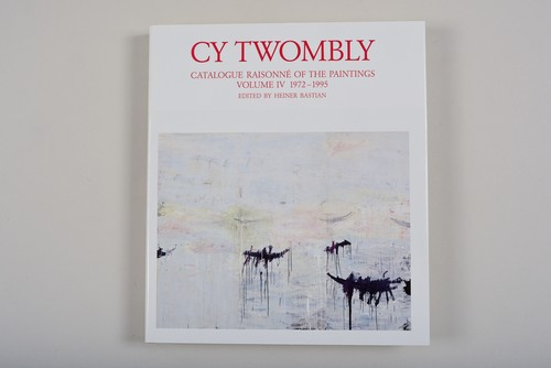 Cy Twombly / Catalogue Raisonne of The Paintings Vol.4