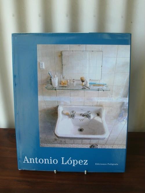 Antonio López アントニオ・ロペス=ガルシア作品集