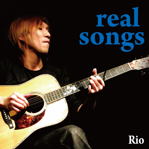 『real songs』/Rio