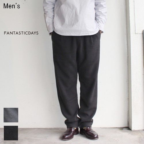 FANTASTICDAYS フリースイージーパンツ FLEECE-M-63-01 (BLACK) 【Men's】