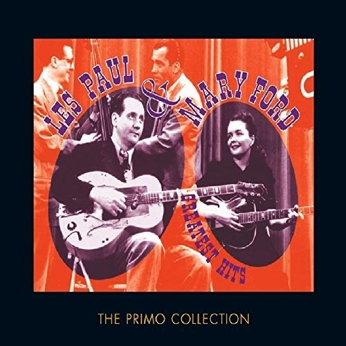 CD 「THE PRIMO COLLECTION / LES PAUL & MARY FORD」 (2CD)