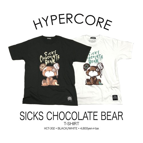 T-302 SICKS CHOCOLATE BEAR Tシャツ