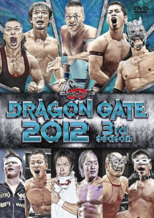 DRAGON GATE 2012 3rd season