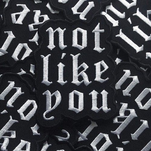 LIFE CLUB''Not Like You' Patch