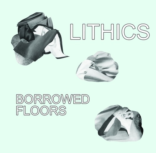 Lithics / Borrowed Floors (CD)
