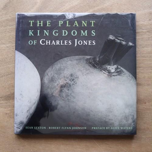 The Plant Kingdoms of Charles Jones / Sean Sexton