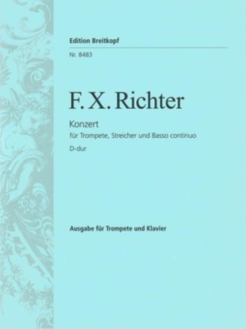 リヒター:トランペット、弦楽と通奏低音のための協奏曲 ニ長調/トランペット・ピアノ