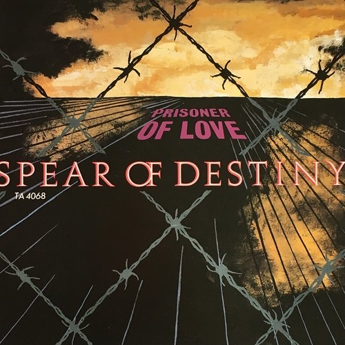 【12inch・英盤】Spear Of Destiny / Prisoner Of Love
