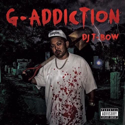 DJ T-BOW / G-ADDICTION