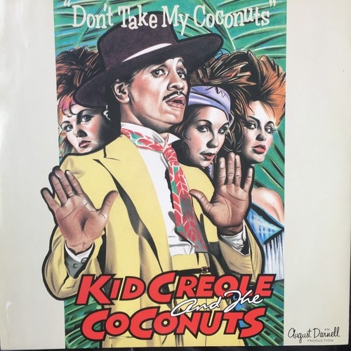 Kid Creole And The Coconuts – Don't Take My Coconuts