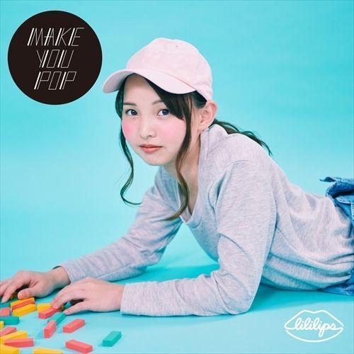 1st ALBUM「MAKE YOU POP」